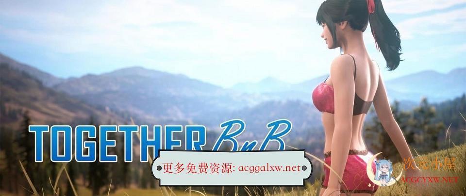 [究极3D大作/沙盒]与你在一起 TOGETHER BnB STEAM官方中文版[新作/极致3D画质/9G]  1818 次元小屋